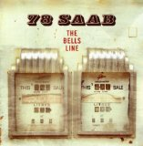 The Bells Line Lyrics 78 Saab