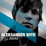 Still Awake Lyrics Aleksander With