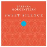 Sweet Silence Lyrics Barbara Morgenstern
