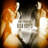 High Hopes Lyrics Bruce Springsteen