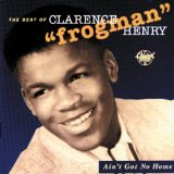 Miscellaneous Lyrics Clarence Frogman Henry