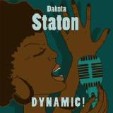 Dynamic! Lyrics Dakota Staton