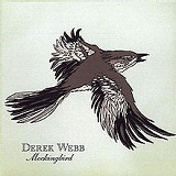 Mockingbird Lyrics Derek Webb