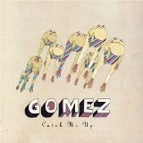 Catch Me Up Lyrics Gomez