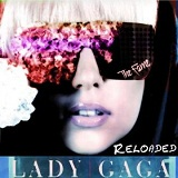 The Fame Reloaded (EP) Lyrics Lady Gaga