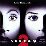 Scream 2 Soundtrack Lyrics Less Than Jake