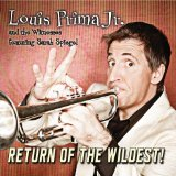 Return Of The Wildest! Lyrics Louis Prima Jr.