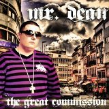 The Great Commission Lyrics Mr. Dean
