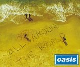 All Around The World Lyrics Oasis