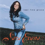 Real Fine Place Lyrics Sara Evans