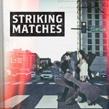 Striking Matches (EP) Lyrics Striking Matches