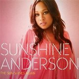 The Sun Shines Again Lyrics Sunshine Anderson