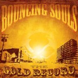 The Gold Record Lyrics The Bouncing Souls