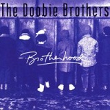 Brotherhood Lyrics The Doobie Brothers