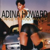 Do You Wanna Ride Lyrics Adina Howard