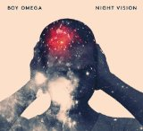 Night Vision Lyrics Boy Omega