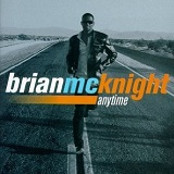 Anytime Lyrics Brian McKnight