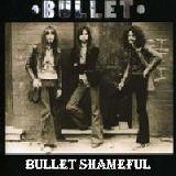 Bullet Shameful Lyrics Bullet Shameful