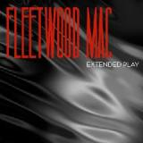Extended Play Lyrics FLEETWOOD MAC