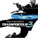Transporter 3 Original Soundtrack Lyrics Holly Golightly