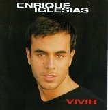Vivir Lyrics Iglesias Enrique