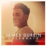 Celebrate  Lyrics James Durbin