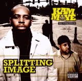 Splitting Image Lyrics Kam Moye