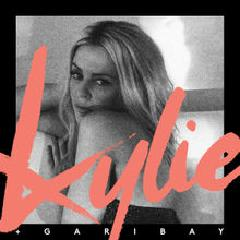 Kylie Garibay Lyrics KYLIE MINOGUE