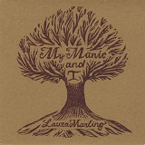 My Manic & I [EP] Lyrics Laura Marling