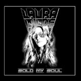 Sold My Soul Lyrics Laura Wilde