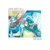 Mingus Lyrics Mitchell Joni
