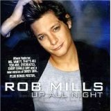 Up All Night Lyrics Rob Mills