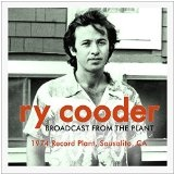 BROADCAST FROM THE PLANT Lyrics Ry Cooder