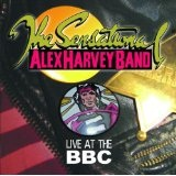 Live At The BBC Lyrics Sensational Alex Harvey Band