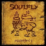 Prophecy Lyrics Soulfly