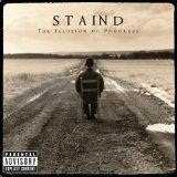 Illusion Of Progress Lyrics Staind