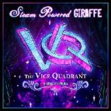 The Vice Quadrant Lyrics Steam Powered Giraffe