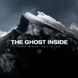 Get What You Give Lyrics The Ghost Inside