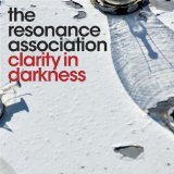 Clarity In Darkness Lyrics The Resonance Association