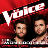 Danny's Song (The Voice Performance) [Single] Lyrics The Swon Brothers