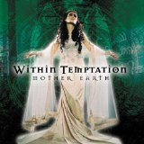 Mother Earth Lyrics Within Temptation