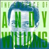 The Essence Of Andy Williams Lyrics Andy Williams