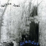 Meander Lyrics Carbon Leaf