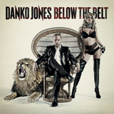 Below The Belt Lyrics Danko Jones