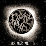 Dark Mass Medium Lyrics Dark Mass