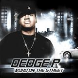 Word On The Street Lyrics Dedge P