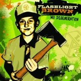 My Degeneration Lyrics FLASHLIGHT BROWN