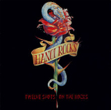 Twelve Shots on the Rocks Lyrics Hanoi Rocks