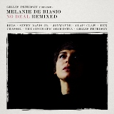 No Deal Remixed: Presented By Gilles Peterson Lyrics Melanie De Biasio