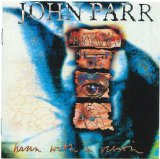 Man With A Vision Lyrics Parr John